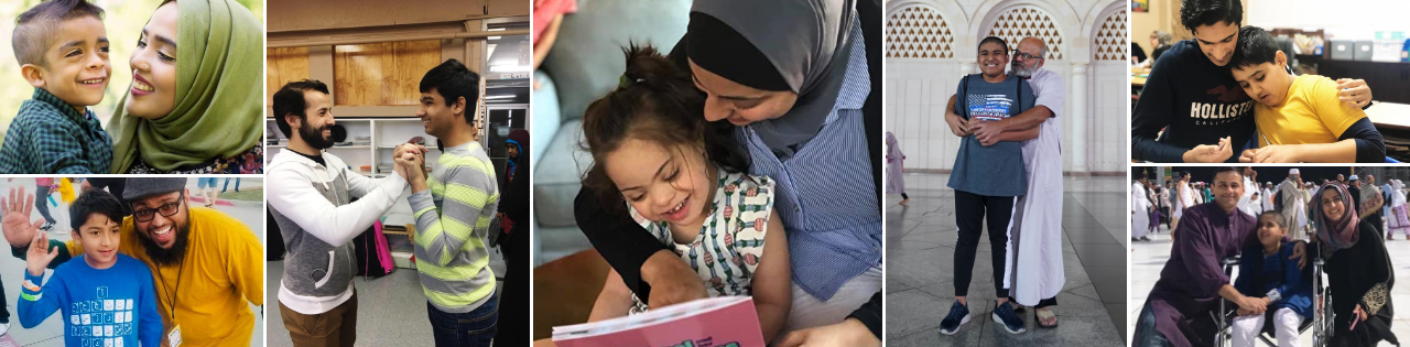 collage of pictures. at the top left is a picture of a woman in a hijab smiling with a young boy. Below is a picture of a man smiling with a boy with special needs. To the right is a picture of a man with a boy with special needs holding hands. to the right is a woman reading a book with a girl with special needs. To the right is a picture of a man hugging a boy. At the top right is a pucture of a boy with his arm around a young boy. below is a picture of a man and a woman and a boy with special needs at umrah.